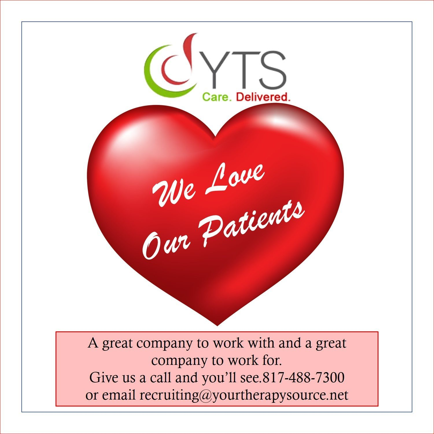 We Love Our Patients!
